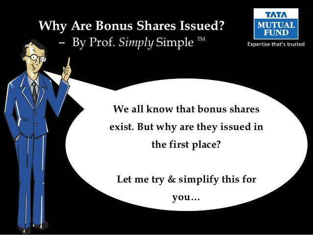Why Are Bonus Shares Issued?  – By Prof. Simply Simple    TM           We all know that bonus shares           exist. But ...
