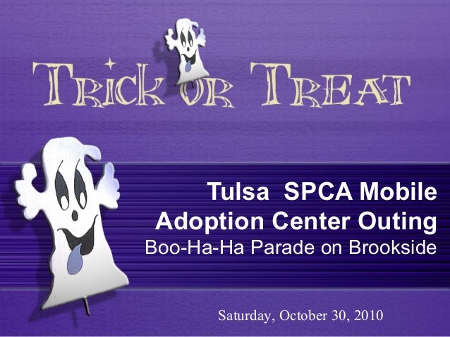 Tulsa SPCA Mobile Adoption Center Outing Boo-Ha-Ha Parade on Brookside Saturday, October 30, 2010