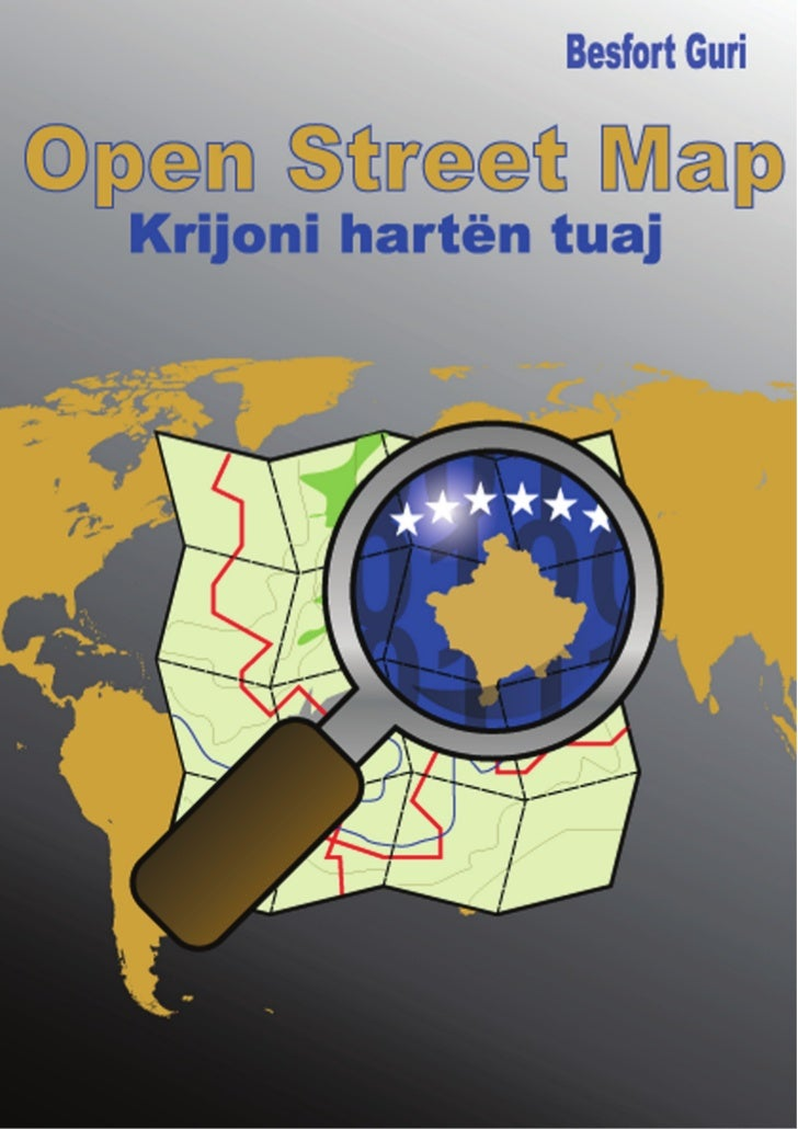 OpenStreetMap                Krijoni hart¨n tuaj                            e                      Krijuar nga: Besfort Gu...