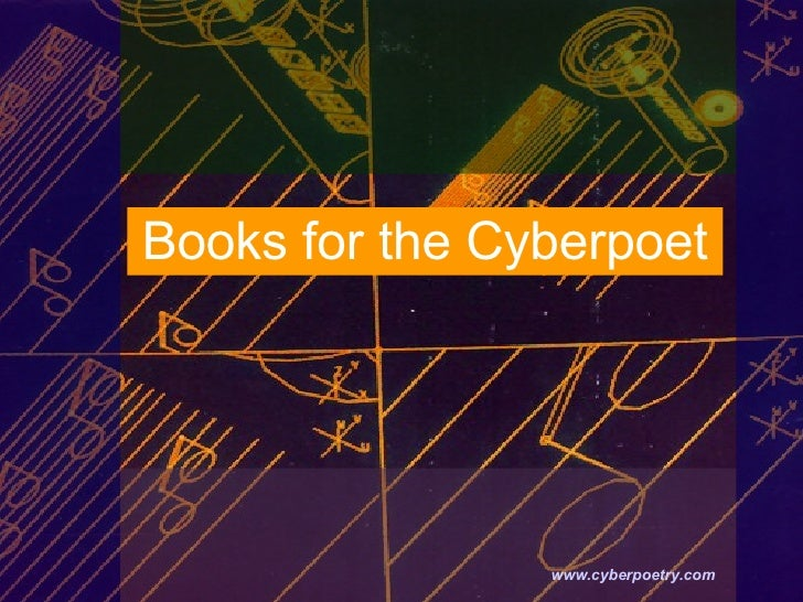Books for the Cyberpoet   www.cyberpoetry.com