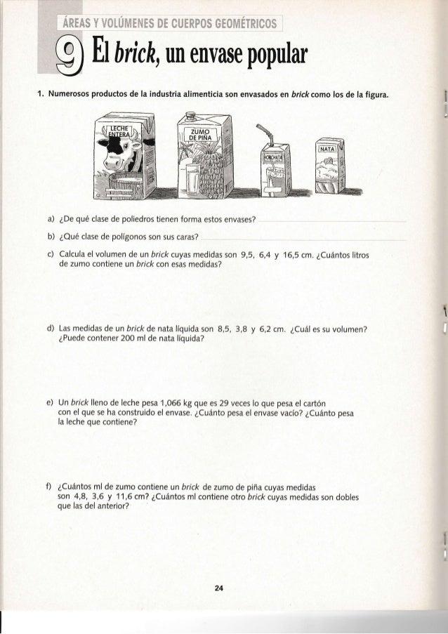 :'ata &,¡'aa3 i  9 Et trri ch,un envase popular  1. Numerosos productos de Ia industria alimenticia son envasados en brick...