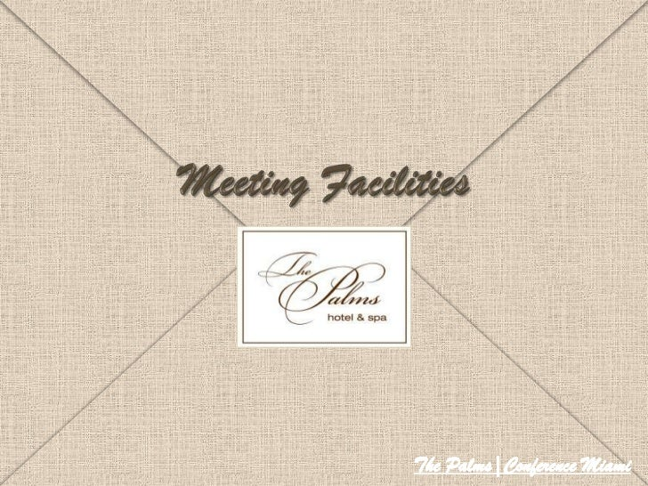 Meeting Facilities<br />ThePalms|Conference Miami<br />ThePalms|Conference Miami<br />
