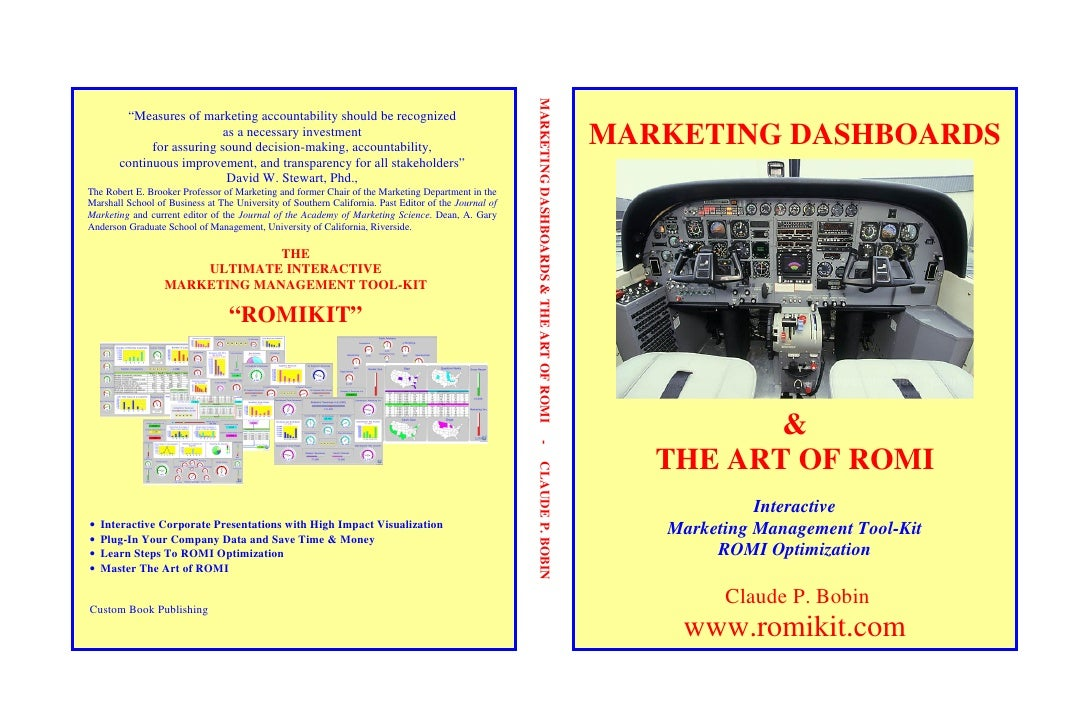 "MARKETING DASHBOARDS & THE ART OF ROMI         ""Measures of marketing accountability should be recognized                 ..."