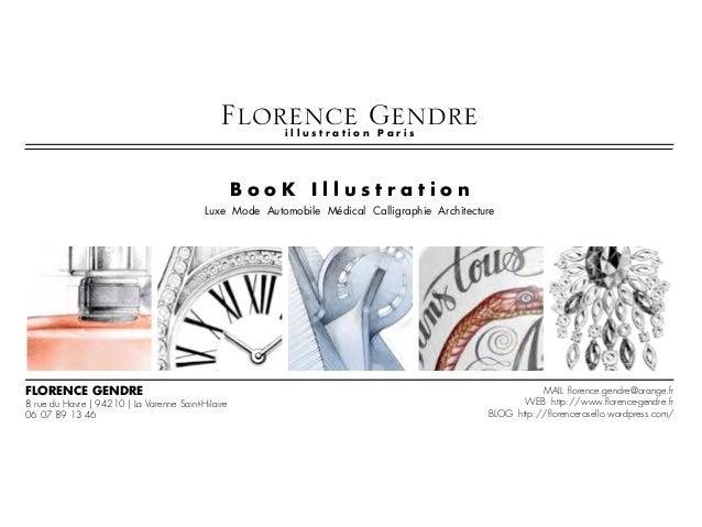 B o o K I l l u s t r a t i o n Luxe Mode Automobile Médical Calligraphie Architecture Florence gendre 8 rue du Havre   94...