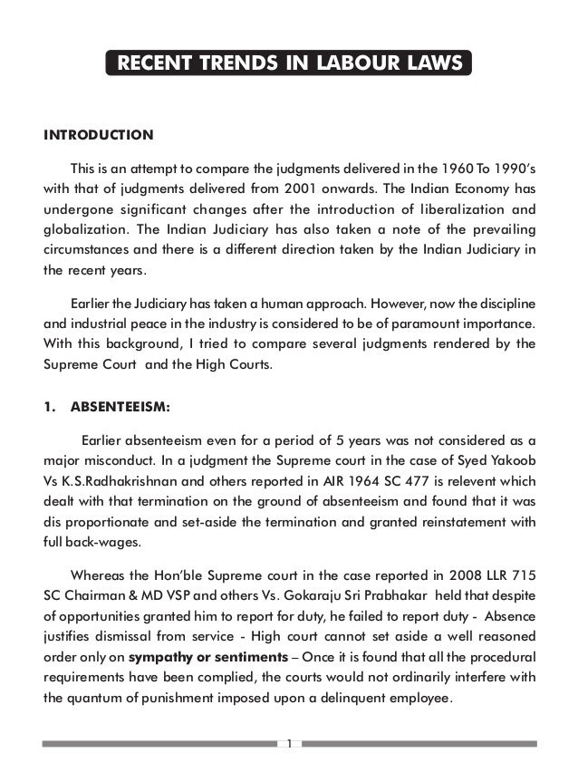 RECENT TRENDS IN LABOUR LAWSINTRODUCTION     This is an attempt to compare the judgments delivered in the 1960 To 1990'swi...