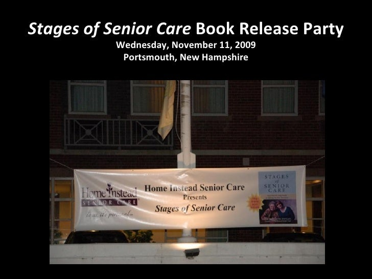 Stages of Senior Care  Book Release Party Wednesday, November 11, 2009 Portsmouth, New Hampshire