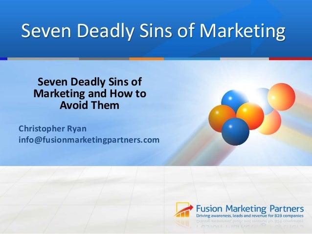 Seven Deadly Sins of Marketing