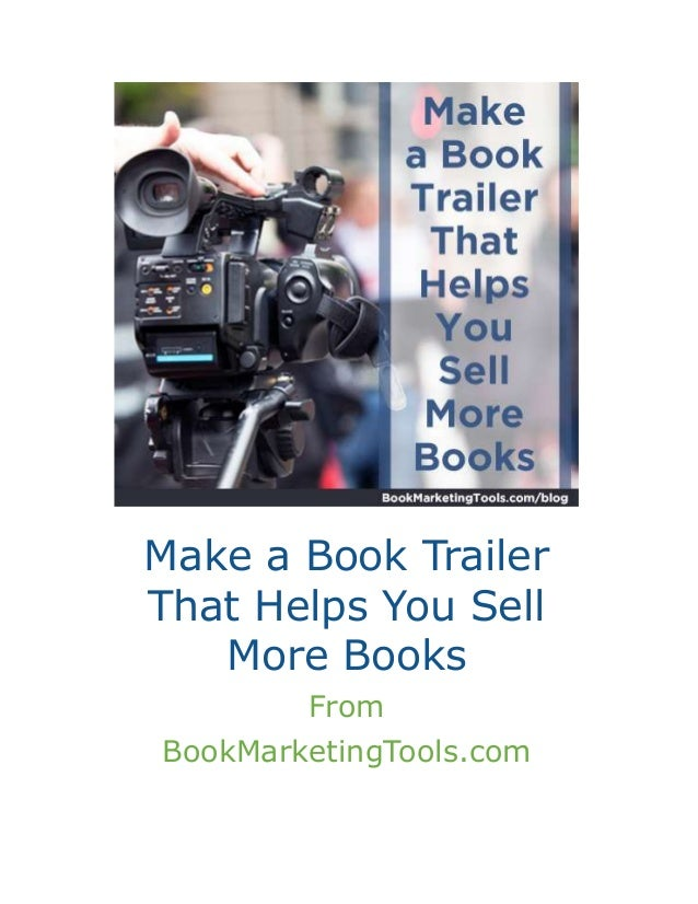 How To Make A Book Trailer : Make a book trailer that helps you sell more books