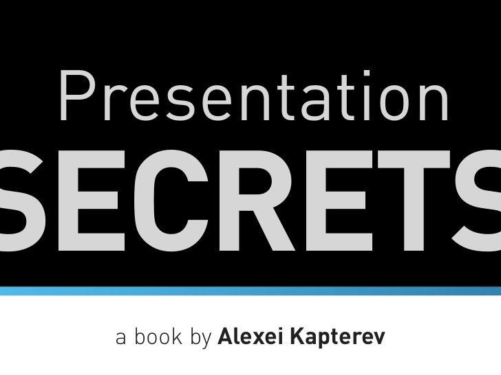 PresentationSECRETS  a book by Alexei Kapterev
