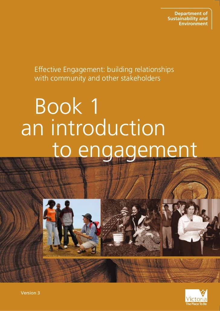 Book 1: an introduction to engagement   1      Effective Engagement: building relationships      with community and other ...