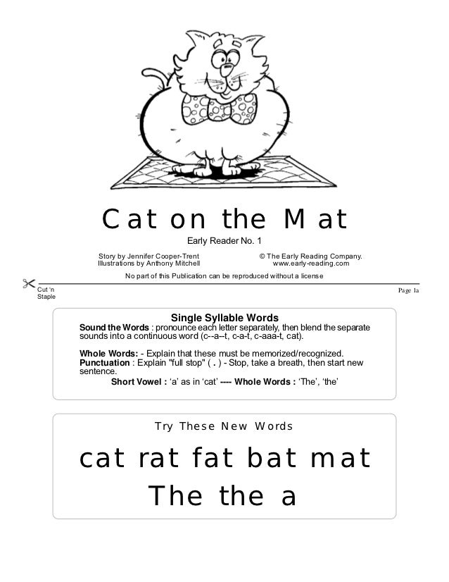 Cat on the Mat                                          Early Reader No. 1               Story by Jennifer Cooper-Trent   ...