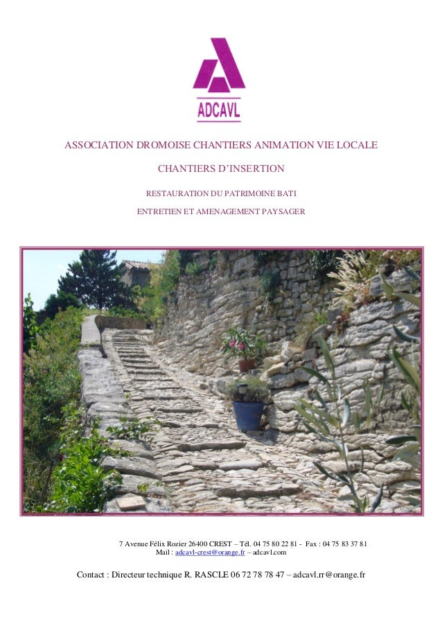 ASSOCIATION DROMOISE CHANTIERS ANIMATION VIE LOCALECHANTIERS D'INSERTIONRESTAURATION DU PATRIMOINE BATIENTRETIEN ET AMENAG...
