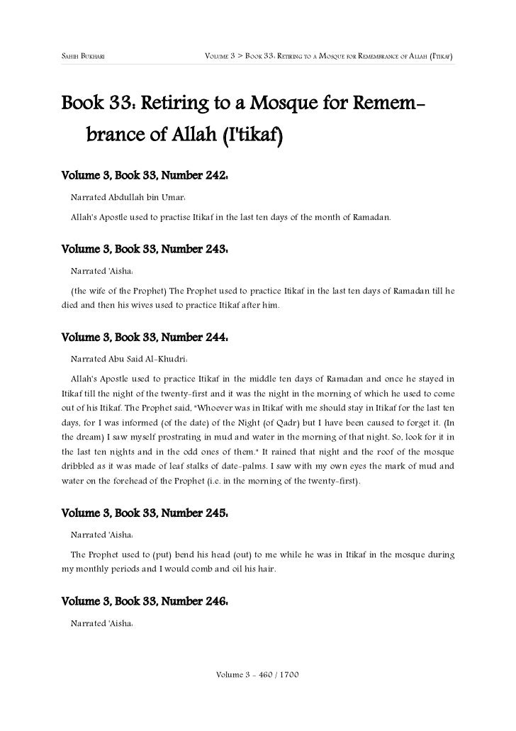 SAHIH BUKHARI                         VOLUME 3 > BOOK 33: RETIRING TO A MOSQUE FOR REMEMBRANCE OF ALLAH (ITIKAF)Book 33: R...