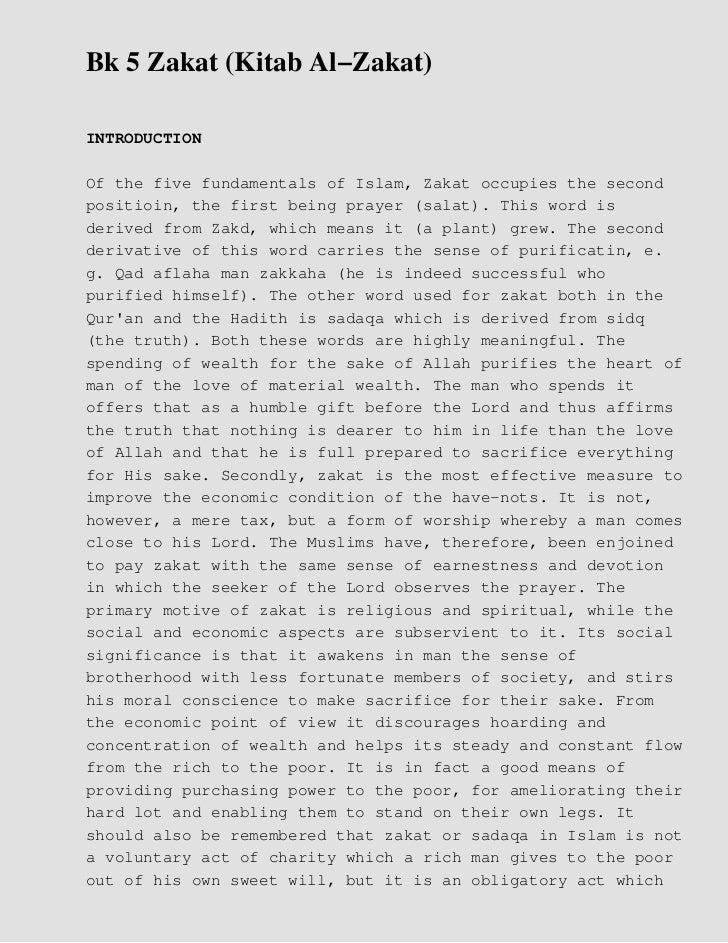 Bk 5 Zakat (Kitab Al−Zakat)INTRODUCTIONOf the five fundamentals of Islam, Zakat occupies the secondpositioin, the first be...