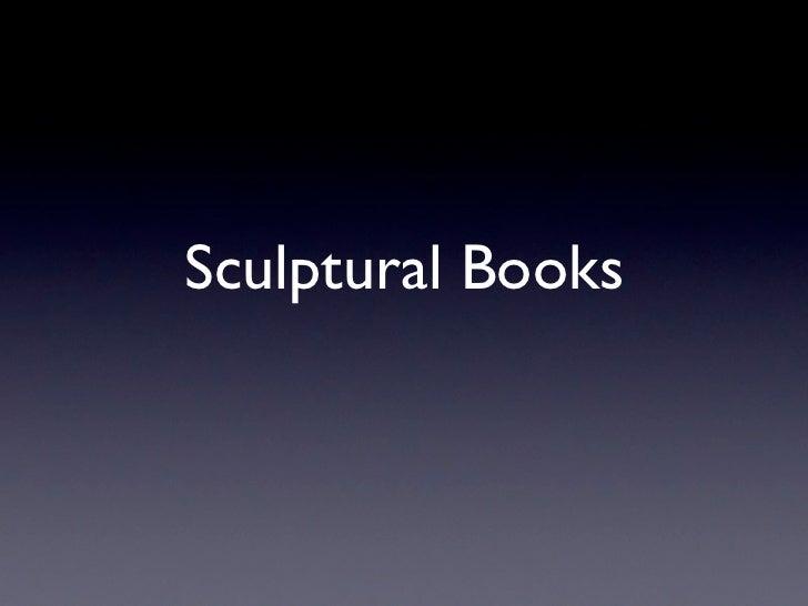 Sculptural Books
