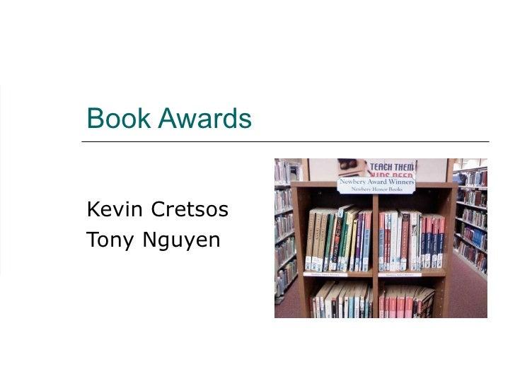 Book Awards Kevin Cretsos Tony Nguyen