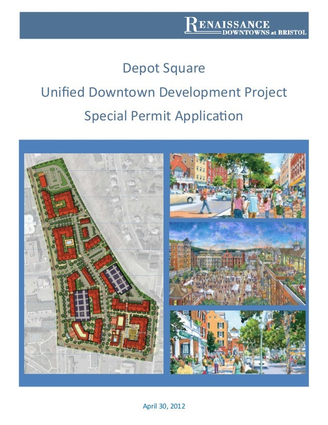 Depot Square Unified Downtown Development Project Special Permit Application
