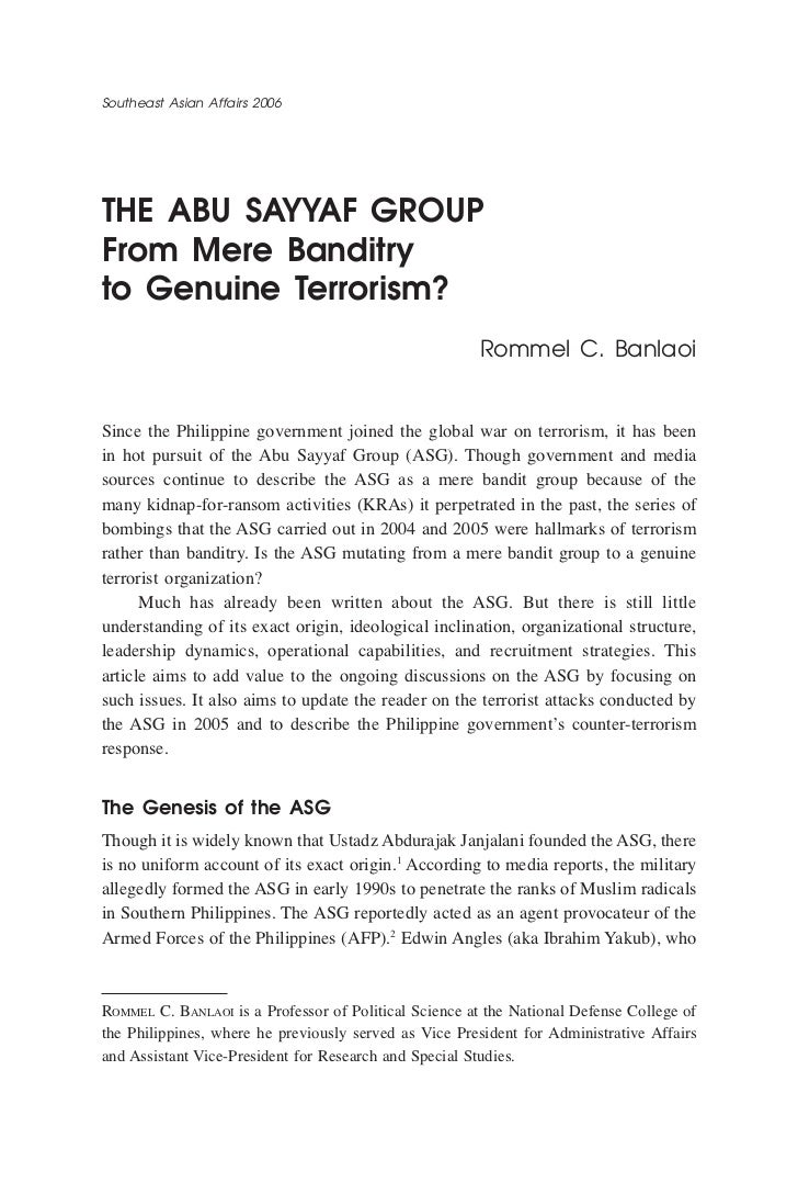 Southeast Asian Affairs 2006the abu sayyaf groupfrom Mere banditryto genuine terrorism?                                   ...