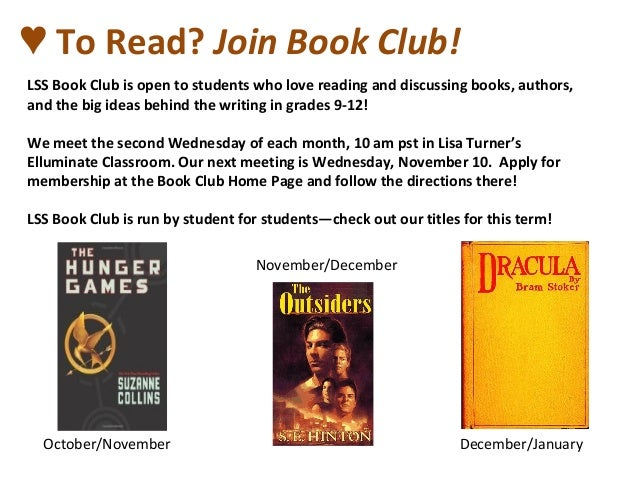 ♥ To Read? Join Book Club! LSS Book Club is open to students who love reading and discussing books, authors, and the big i...