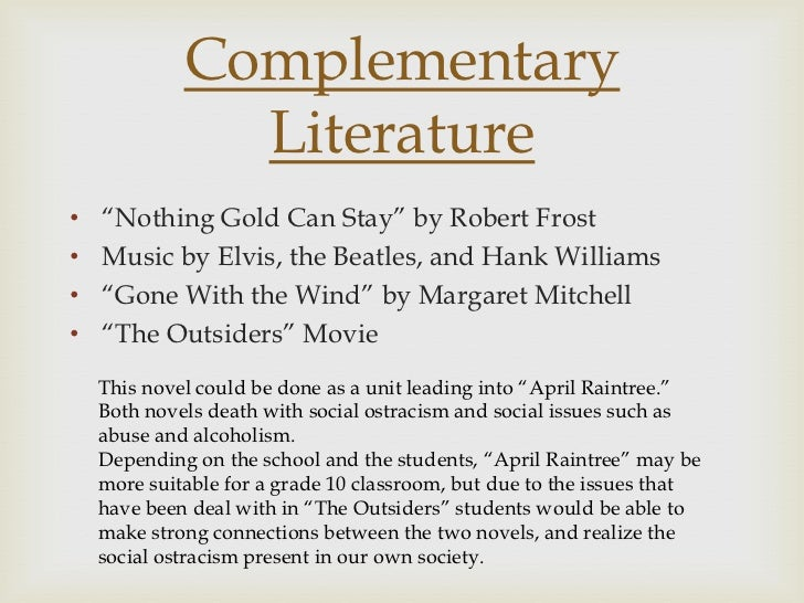 """an assessment of nothing gold can stay by robert frost """"nothing gold can stay"""" by robert frost nature's first green is gold, her hardest hue to hold her early leaf's a flower but only so an hour."""