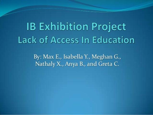 By: Max E., Isabella Y., Meghan G.,Nathaly X., Anya B., and Greta C.