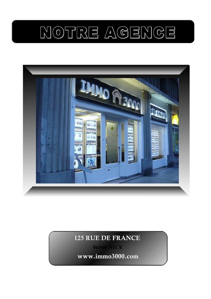 125 RUE DE FRANCE    06000 NICEwww.immo3000.com