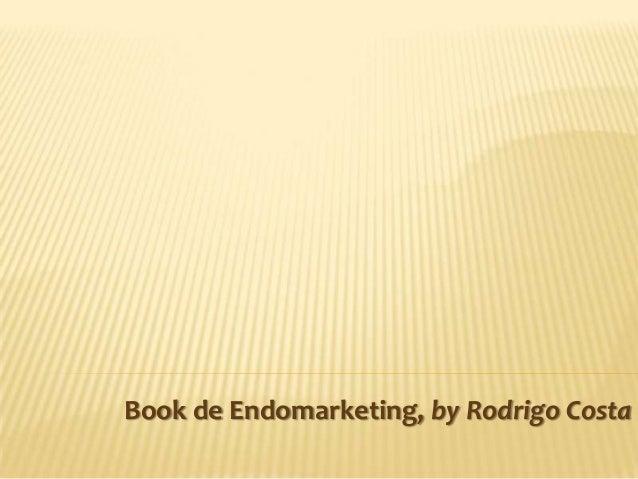 Book de Endomarketing, by Rodrigo Costa