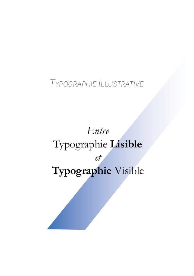 Typographie IllustrativeEntreTypographie LisibleetTypographie Visible