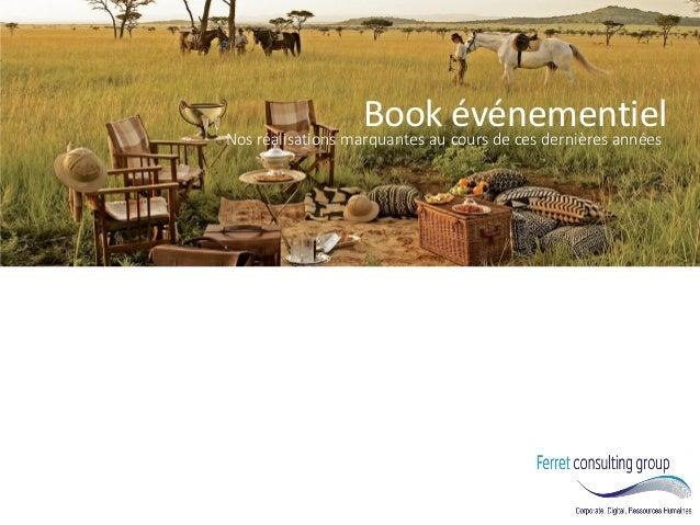 Book événementiel  Nos réalisations marquantes au cours de ces dernières années