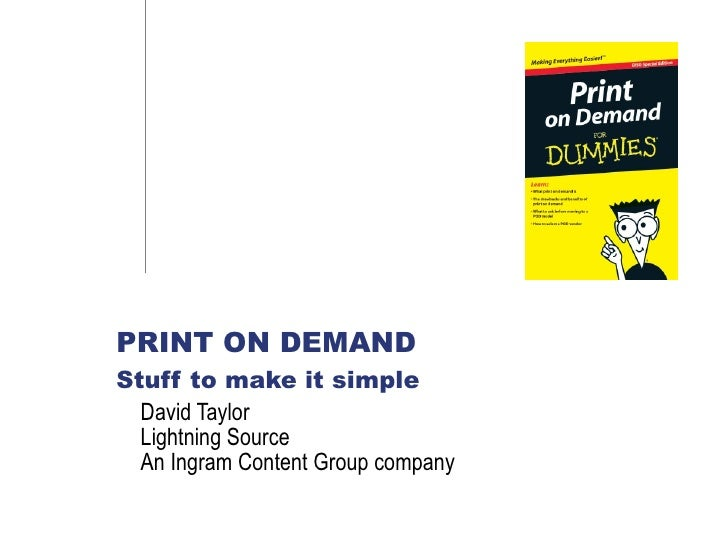 David Taylor  Lightning Source An Ingram Content Group company PRINT ON DEMAND  Stuff to make it simple