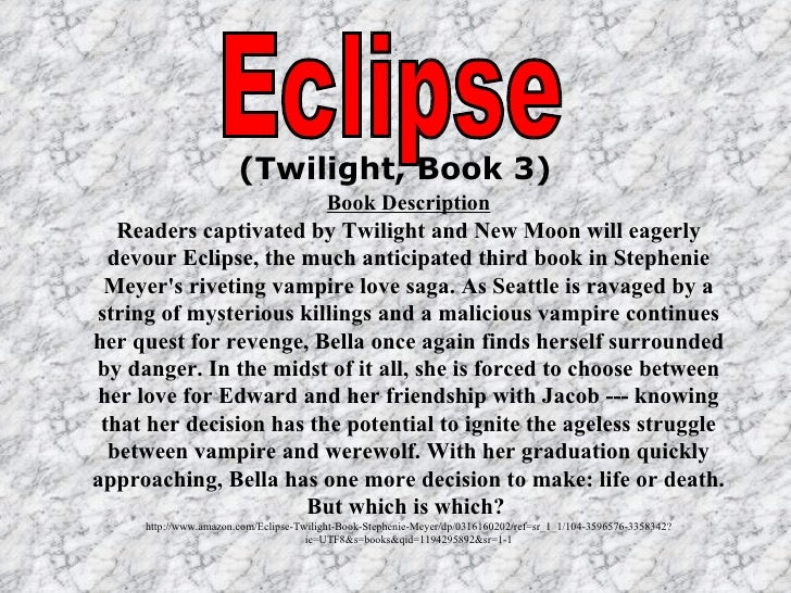 descriptive twilight essay I've seen all of the movie adaptations and have a date with a group of twilight loving female friends to an expository essay georgia public broadcasting.