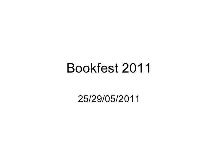 Bookfest 2011 25/29/05/2011