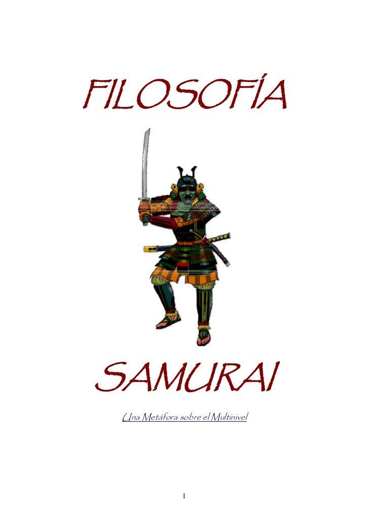 Filosofía de un samurai.