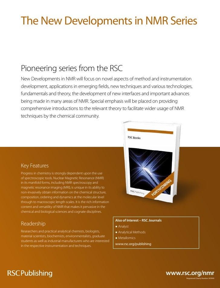The New developments in NmR SeriesPioneering series from the RSCNew Developments in NMR will focus on novel aspects of met...