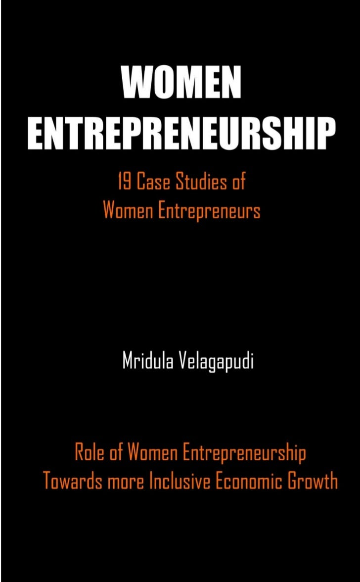 WOMENENTREPRENEURSHIP   Role of Women EntrepreneurshipTowards more Inclusive Economic Growth       19 Case Studies of     ...