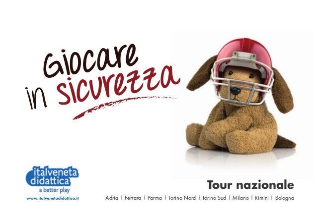 Tour nazionale Adria | Ferrara | Parma | Torino Nord | Torino Sud | Milano | Rimini | Bologna