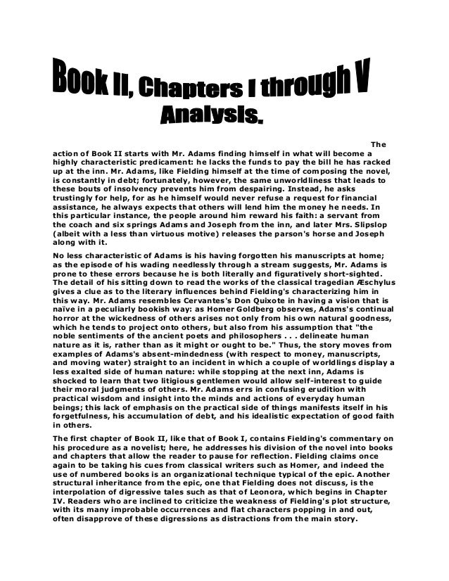 The action of Book II starts with Mr. Adams finding himself in what will become a highly characteristic predicament: he la...