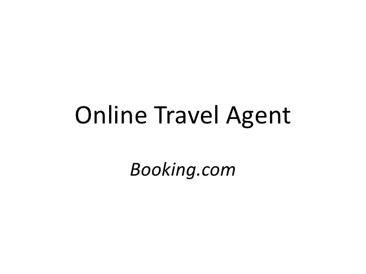 Online Travel Agent<br />Booking.com<br />