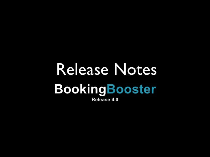Release Notes BookingBooster      Release 4.0