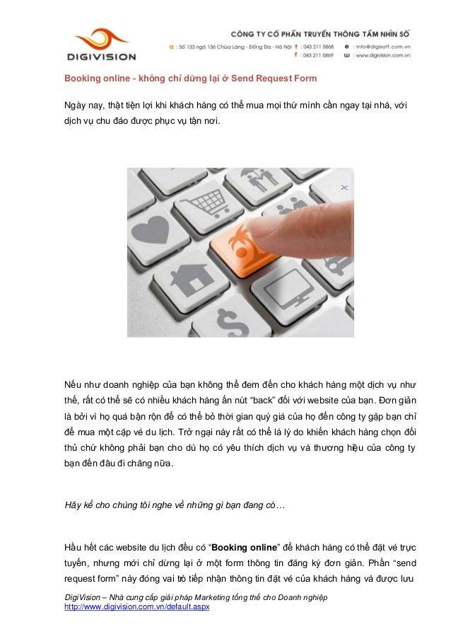 Booking online - không chỉ dừng lại ở Send Request FormNgày nay, thật tiện lợi khi khách hàng có thể mua mọi thứ mình cần ...