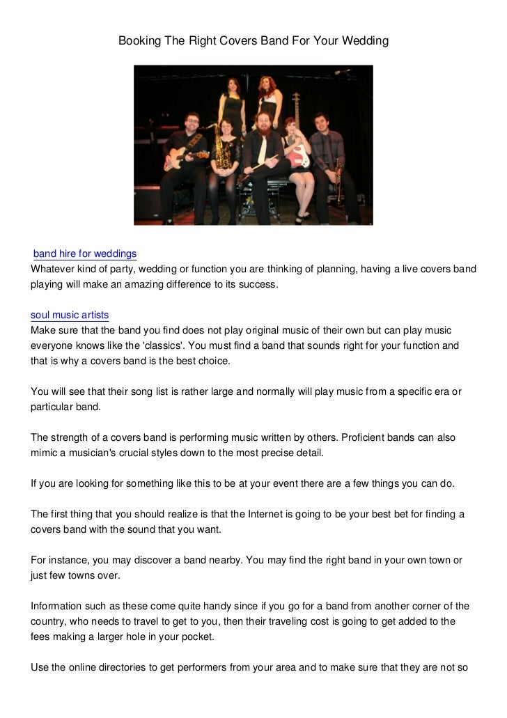 Booking The Right Covers Band For Your Wedding band hire for weddingsWhatever kind of party, wedding or function you are t...
