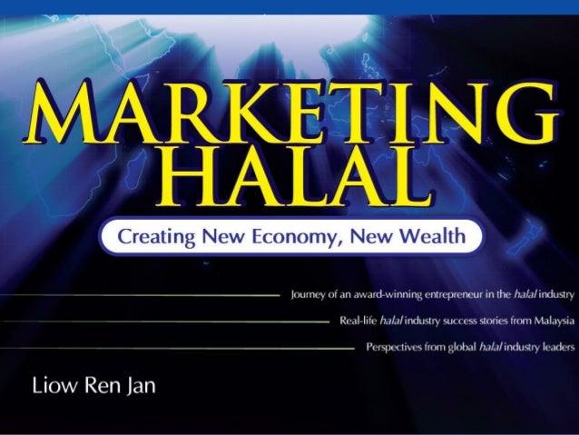 """Marketing HalalCreating New EconomyNew Wealth"" a"