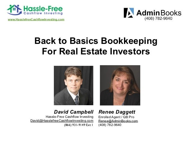 www.HasslefreeCashflowInvesting.com                Back to Basics Bookkeeping                 For Real Estate Investors   ...