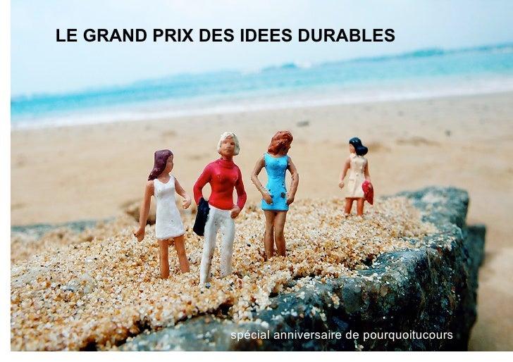courts circuits : Le Grand Prix des Idées Durables (Partie 1)