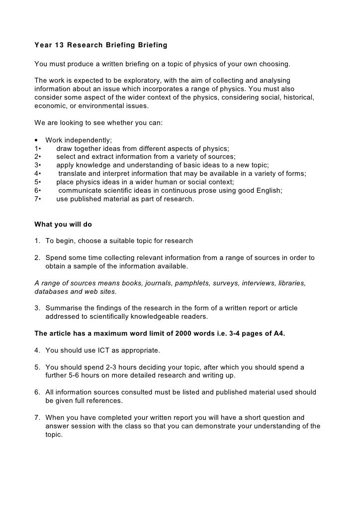 Year 13 Research Briefing BriefingYou must produce a written briefing on a topic of physics of your own choosing.The work ...