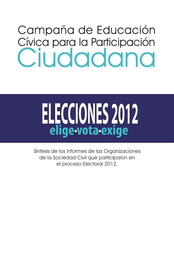 Síntesis de los Informes de las Organizaciones   de la Sociedad Civil que participaron en           el proceso Electoral 2...