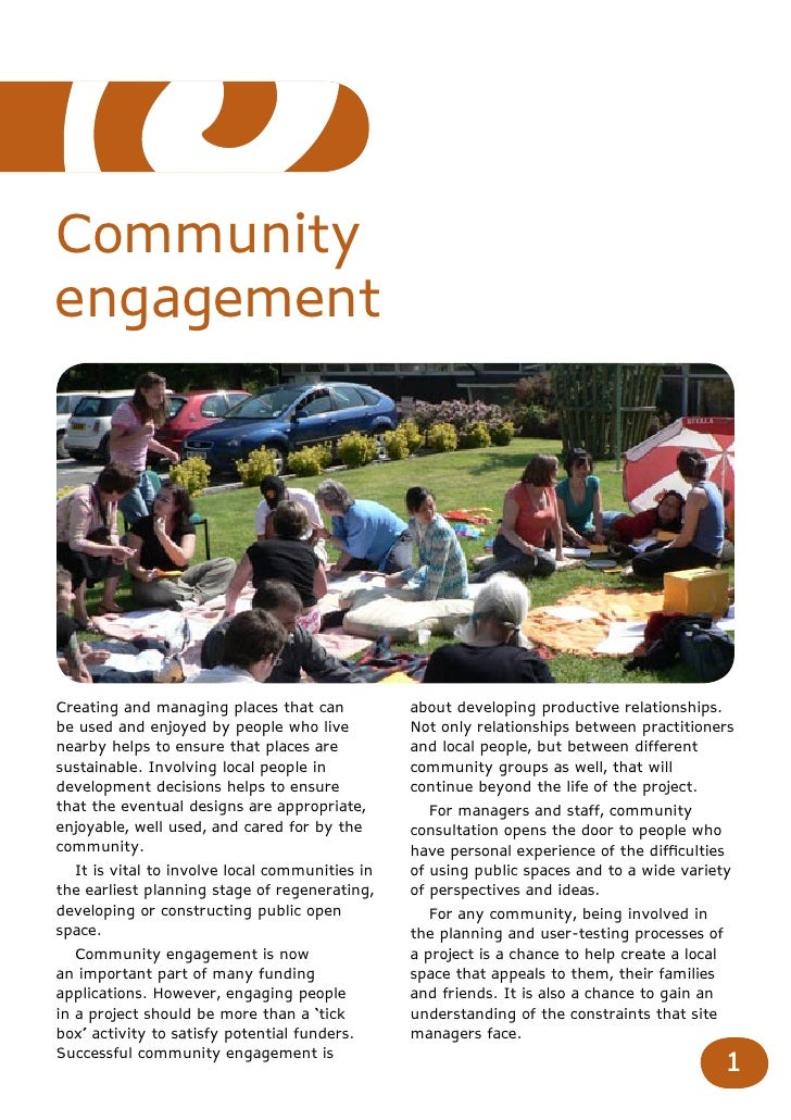 CommunityengagementCreating and managing places that can           about developing productive relationships.be used and e...