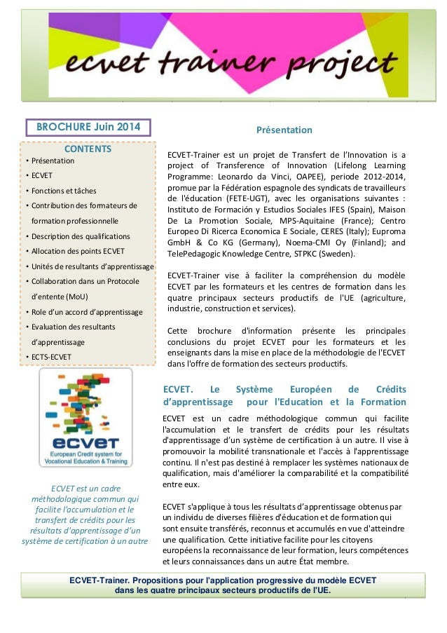 ECVET-Trainer est un projet de Transfert de l'Innovation is a project of Transference of Innovation (Lifelong Learning Pro...