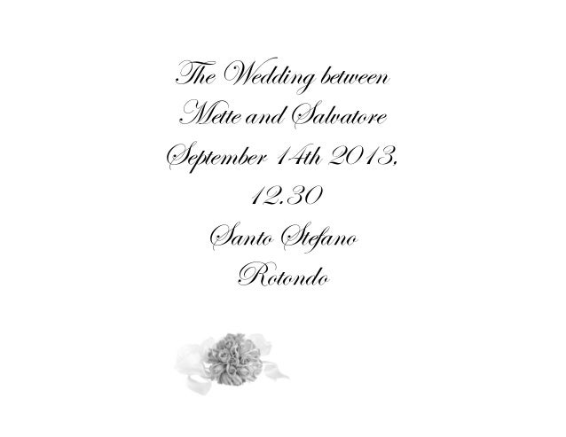 The Wedding between Mette and Salvatore September 14th 2013, 12.30 Santo Stefano Rotondo  1