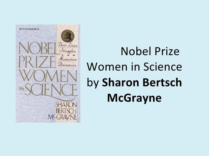 Nobel Prize Women in Science by  Sharon Bertsch McGrayne